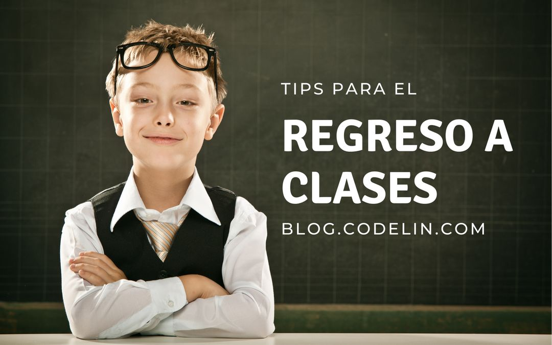 Tips Regreso a Clases